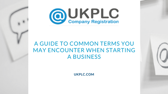 A Guide to Common Terms You May Encounter When Forming a Company