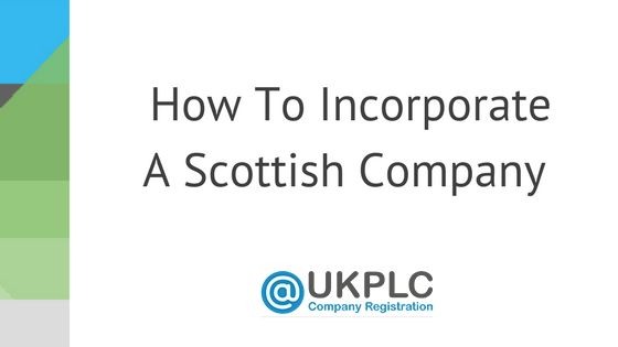 How To Incorporate A Scottish Company